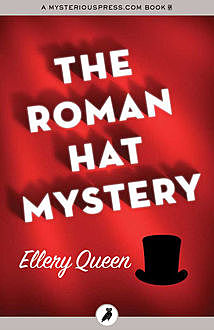 The Roman Hat Mystery, Ellery Queen