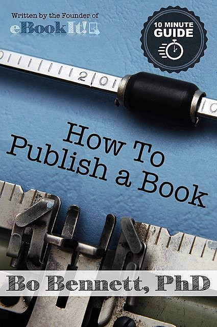 How To Publish a Book, Bo Bennett