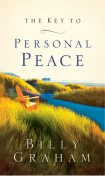 The Key to Personal Peace, Billy Graham