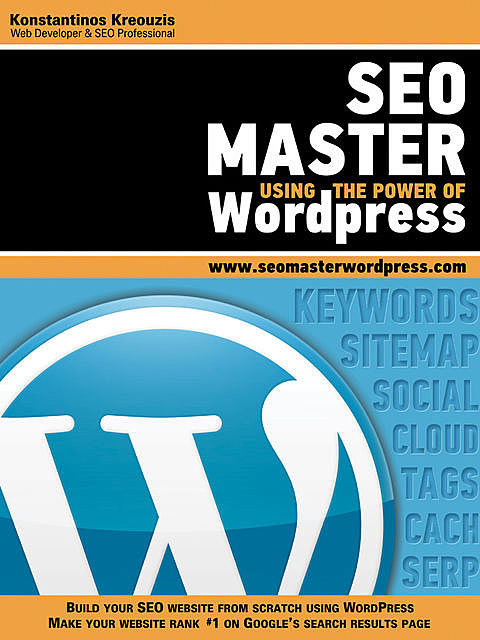 SEO Master Using the Power of WordPress, Konstantinos Kreouzis