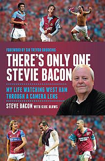 There's Only One Stevie Bacon, Kirk Blows, Steve Bacon
