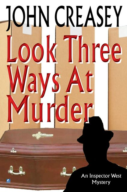 Look Three Ways At Murder, John Creasey
