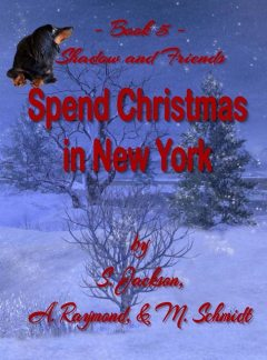 Shadow and Friends Spend Christmas in New York, Jackson, raymond