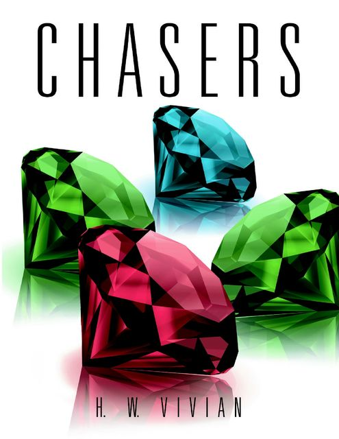 Chasers, H.W.Vivian