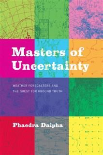 Masters of Uncertainty, Phaedra Daipha