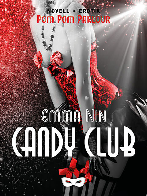 Candy Club, Emma Nin