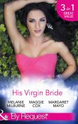 His Virgin Bride, Margaret Mayo, MELANIE MILBURNE, Maggie Cox