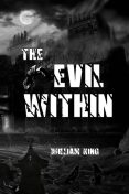 The Evil Within, William King