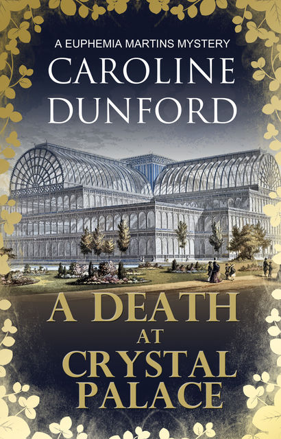 A Death at Crystal Palace, Caroline Dunford