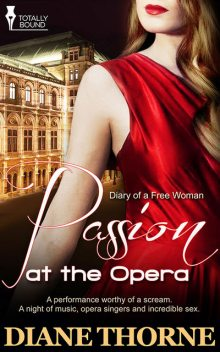 Passion at the Opera, Diane Thorne