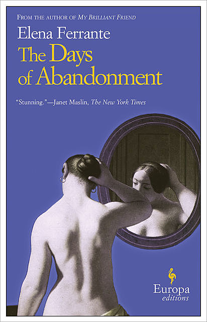 The Days of Abandonment, Elena Ferrante