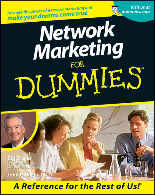 Network Marketing For Dummies, John P.Hayes, Zig Ziglar