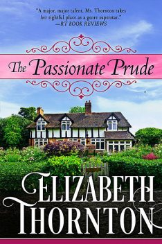 The Passionate Prude, Elizabeth Thornton