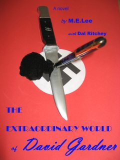 The Extraordinary World of David Gardner, Dal Ritchey, M.E.Lee