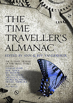 The Time Traveller's Almanac, Jeff Vandermeer, Ann VanderMeer