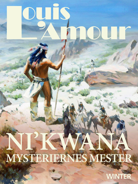 Ni kwana – mysteriernes mester, Louis L'Amour