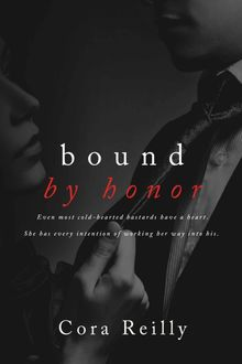 Bound by Honor, Cora Reilly