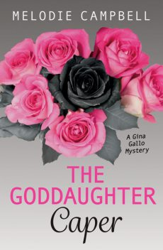 The Goddaughter Caper, Melodie Campbell
