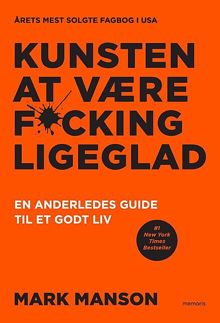 Kunsten at være fucking ligeglad, Mark Manson