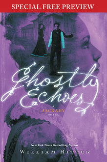 Ghostly Echoes, William Ritter