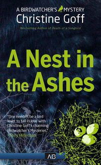 Nest in The Ashes, Christine Goff