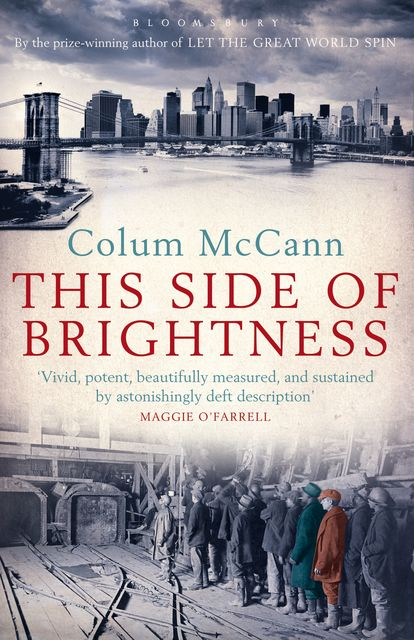 This Side of Brightness, Colum McCann