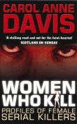 Women Who Kill, Carol Anne Davis
