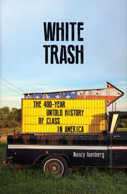 White Trash, Nancy Isenberg