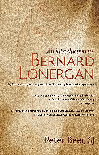 An Introduction to Bernard Lonergan, Peter Beer