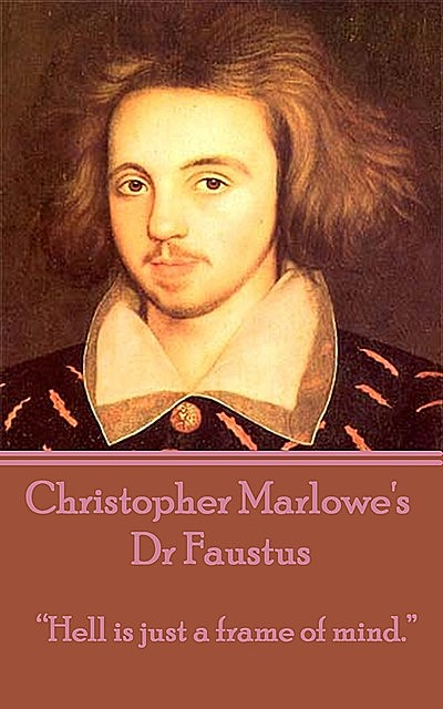 Dr Faustus, Christopher Marlowe