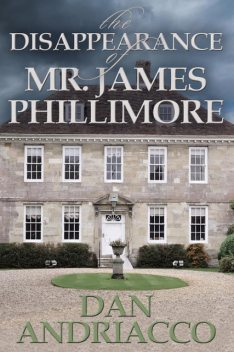 Disappearance of Mr James Phillimore, Dan Andriacco