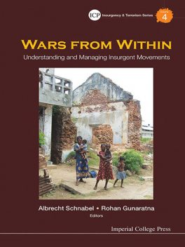 Wars From Within:Understanding and Managing Insurgent Movements, Managing Insurgent Movements, Understanding Insurgent