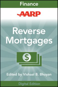 AARP Reverse Mortgages and Linked Securities, Vishaal B.Bhuyan