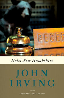 Hotel New Hampshire, John Irving