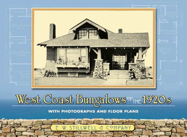 West Coast Bungalows of the 1920s, Co., E.W.Stillwell
