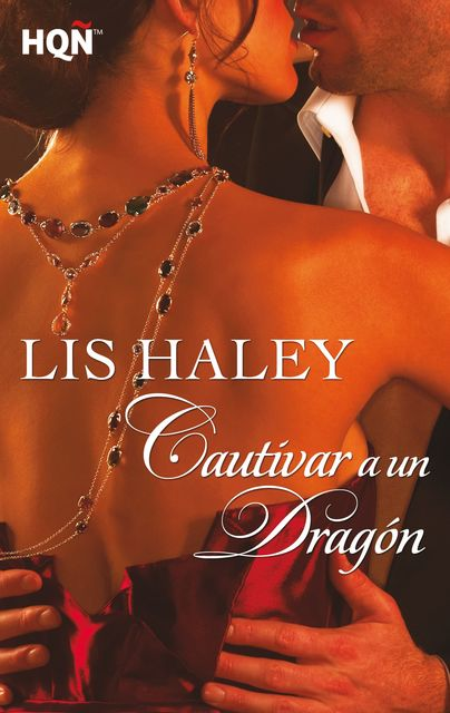 Cautivar a un dragón, Lis Haley