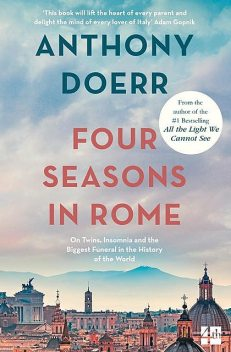Four Seasons in Rome, Anthony Doerr
