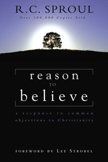 Reason to Believe, R.C.Sproul