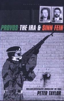 The Provos, Peter Taylor