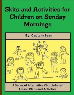 Skits and Activities for Children On Sunday Mornings, Captain Sean
