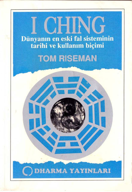 I Ching, Tom Riseman