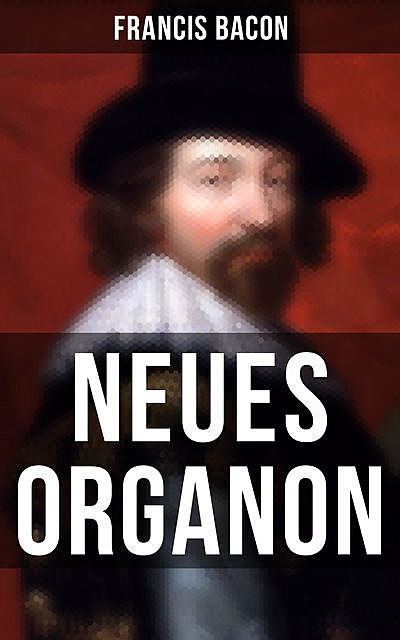 Neues Organon, Francis Bacon