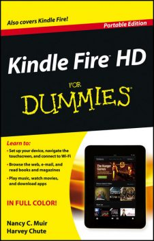Kindle Fire HD For Dummies, Harvey Chute, Nancy C.Muir