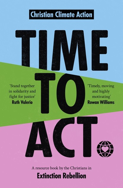 Time to Act, CHRISTIAN CLIMATE ACTION
