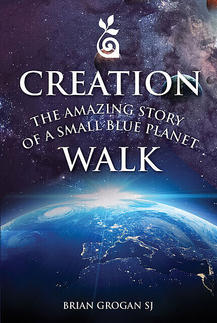 The Amazing Story of a Small Blue Planet, Brian Grogan