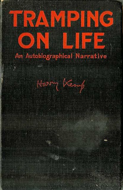 Tramping on Life / An Autobiographical Narrative, Harry Kemp