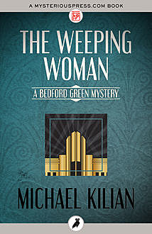The Weeping Woman, Michael Kilian