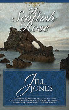 The Scottish Rose, Jill Jones