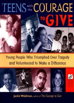 Teens With the Courage to Give, Jackie Waldman