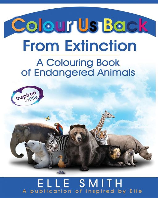 Colour Us Back From Extinction, Elle Smith